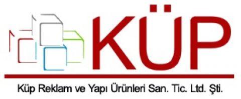 KÜP REKLAM VE YAPI ÜRÜNLERİ SAN. VE TİC. LTD. ŞTİ.